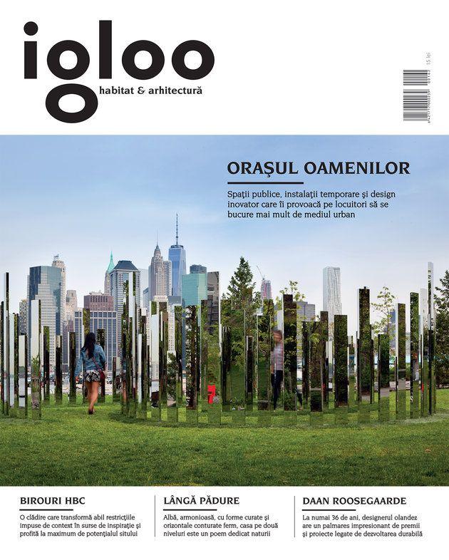 Igloo #162: Orașul oamenilor - igloo.ro