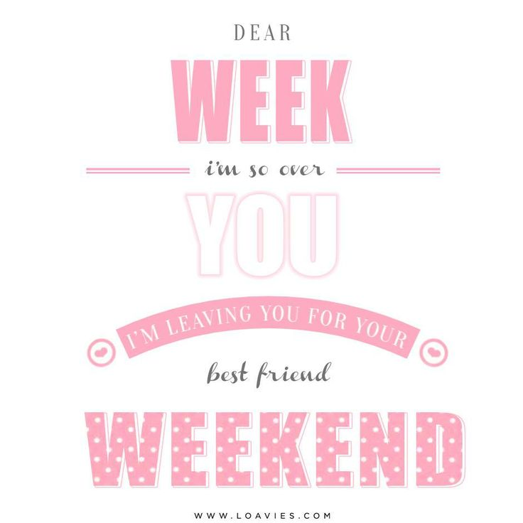 Happy weekend quote, happy friday quote!  WORDS  Pinterest  Happy, Happy w...