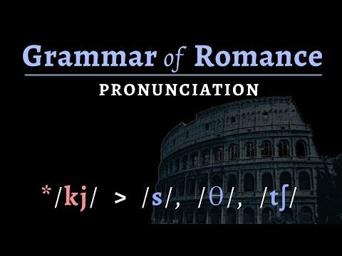 Romance Languages: pronunciation of Vulgar Latin & Romance - YouTube