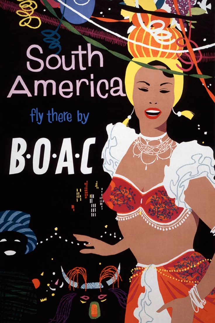 South America, fly thee by BOAC: unkown designer c.1959 (British Airways Heritage Centre)