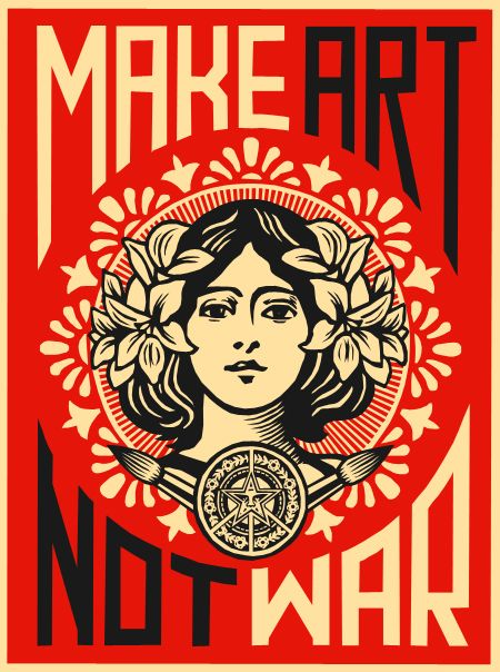Make art not war.