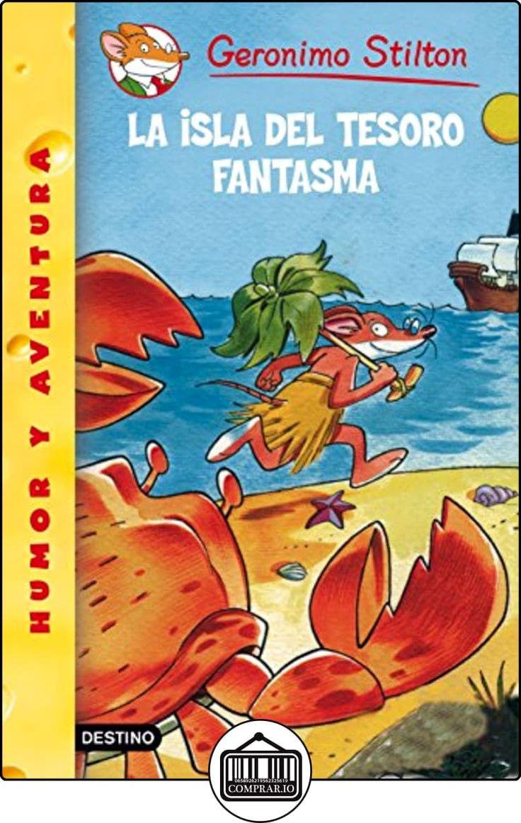 Stilton 42: la isla del tesoro fantasma (Geronimo Stilton) de Geronimo Stilton ✿ Libros infantiles y juveniles - (De 6 a 9 años) ✿