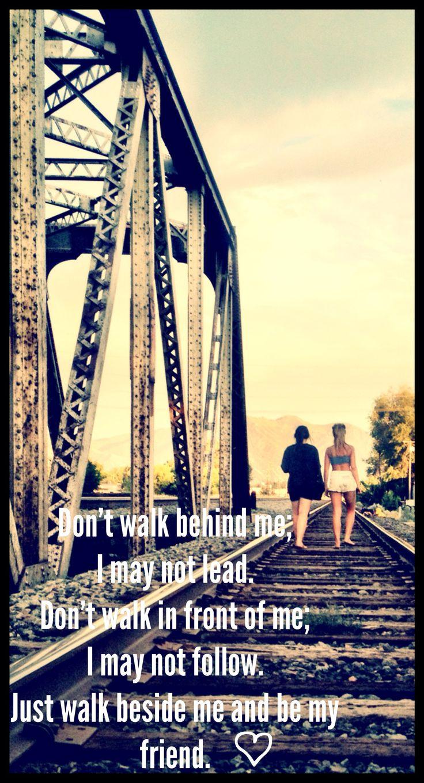 Best friends #railroad #friendquotes #photography | Quotes I