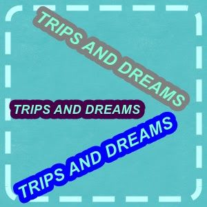 TRIPS AND DREAMS: ΤΙ ΣΗΜΑΙΝΕΙ ΓΙΑ ΕΣΑΣ ΤΑΞΙΔΙ ?