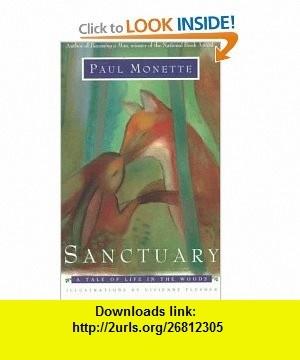 Sanctuary (9781555835316) Paul Monette , ISBN-10: 1555835317  , ISBN-13: 978-1555835316 ,  , tutorials , pdf , ebook , torrent , downloads , rapidshare , filesonic , hotfile , megaupload , fileserve