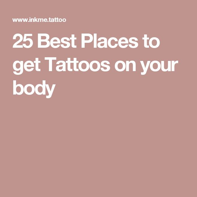 25 Best Places To Get Tattoos On Your Body: 25+ Best Ideas About Places To Get Tattoos On Pinterest