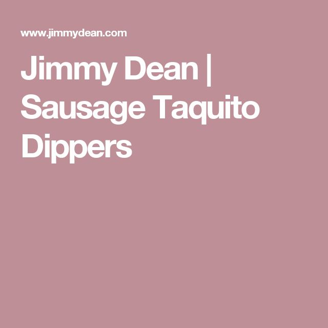Jimmy Dean | Sausage Taquito Dippers