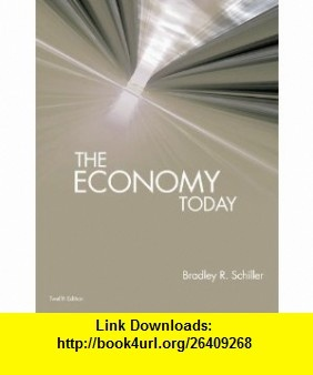 The Economy Today (9780073375892) Bradley Schiller , ISBN-10: 0073375896  , ISBN-13: 978-0073375892 ,  , tutorials , pdf , ebook , torrent , downloads , rapidshare , filesonic , hotfile , megaupload , fileserve