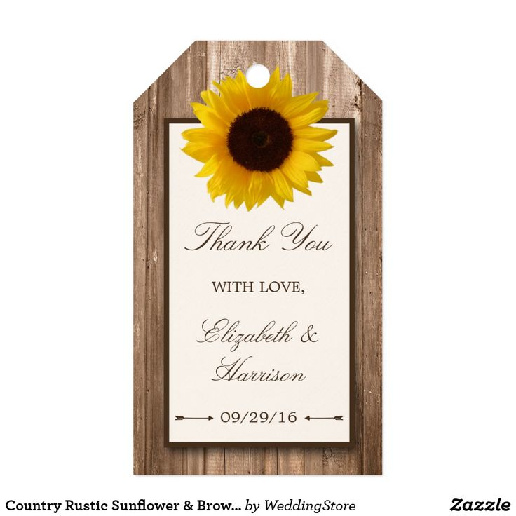 Country Rustic Sunflower & Brown Wood Wedding Gift Tags These gift tags are perfect for any couple planning a rustic country marriage. The design features a bright and beautiful sunflower on a rustic brown wood effect background. The simple design can be personalized to suit your special event and will be the perfect favor for any country chic themed party, including; bridal showers, engagements, wedding showers, birthday parties and much, much more.
