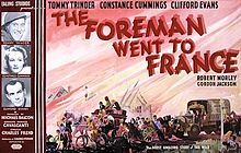 The Foreman Went to France (Somewhere in France). UK. Clifford Evans, tommy Trinder, Constance Cummings, Robert Morley, Gordon jackson. Directed by Charles Frend. Ealing Studios. 1942