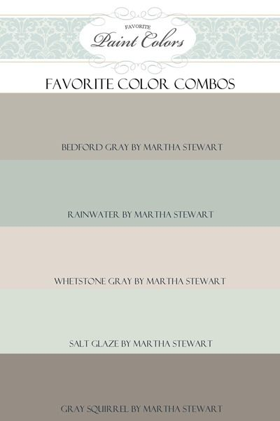 Paint Color Combinations - Favorite Paint Colors.  I seriously didn't know Martha Stewart also did paint.  What doesn't that woman do???