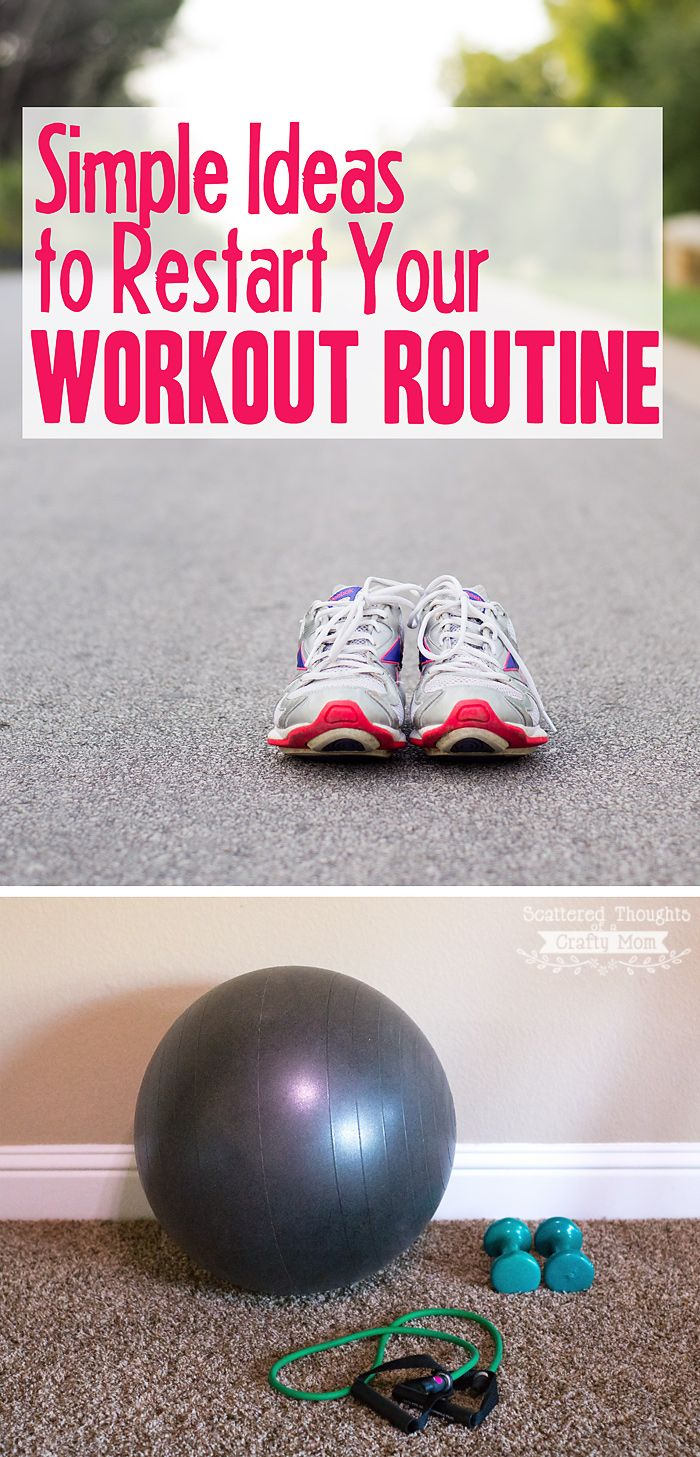 9 Simple Tips to Restart your Workout Routine (and stick with it!)