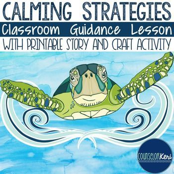 This classroom guidance lesson encourages students to be aware of calming strategies they can use in the future when tough situations arise. Introduce 6 calming strategies with a short story about The Tranquil Turtle and then complete a 2-page craftivity for students to identify their own calming strategies!Includes lesson plan (objectives, outline, materials list, ASCA standards alignment), The Tranquil Turtle story (print or PPT version), and 2-page craft handouts.You might be interested…