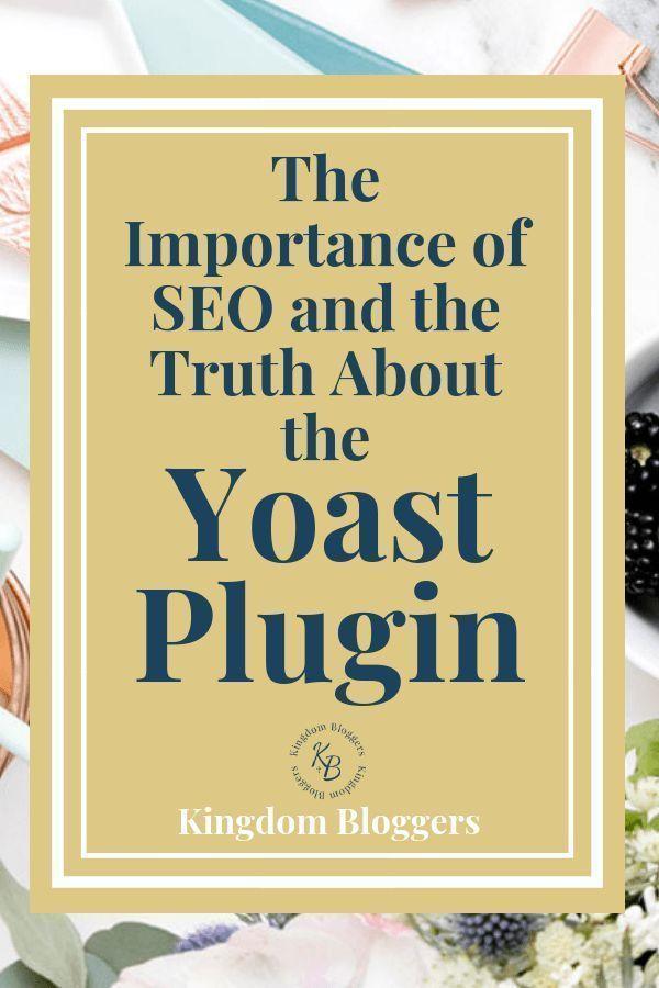Die Bedeutung von SEO und die Wahrheit über das Yoast-Plugin