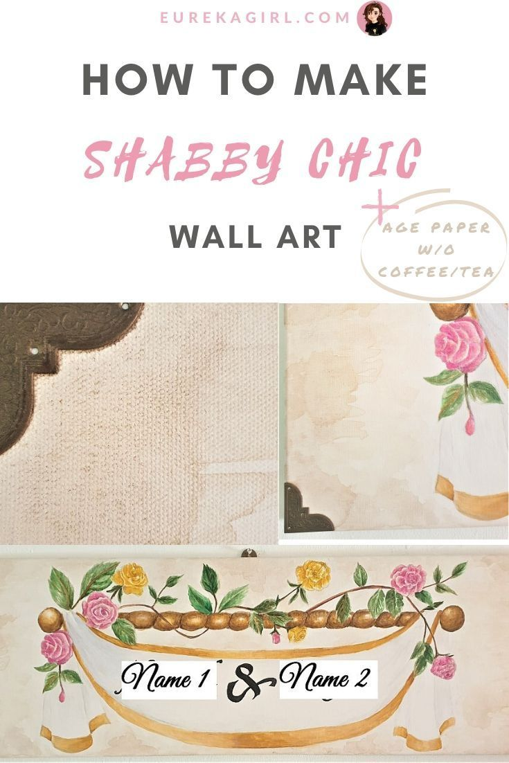 How To Make Shabby Chic Wall Art Age Paper Without Coffee Or Tea In 2020 Chic Wall Art Shabby Chic Wall Art Diy Wall Art