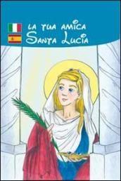 La tua amica santa lucia  ad Euro 6.00 in #Mimep docete #Libreria dei ragazzi