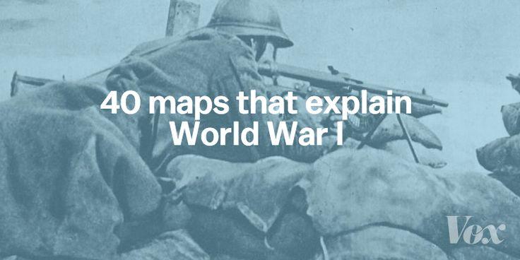 40 maps that explain World War I                                                                                                                                                                                 More