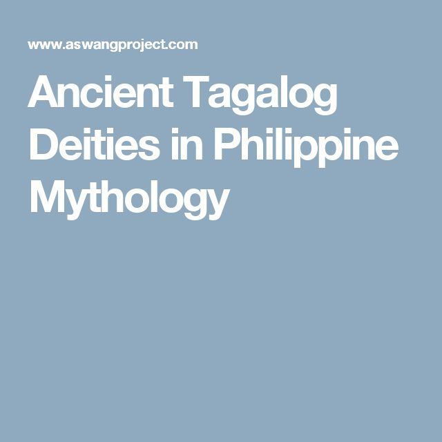 Ancient Tagalog Deities in Philippine Mythology
