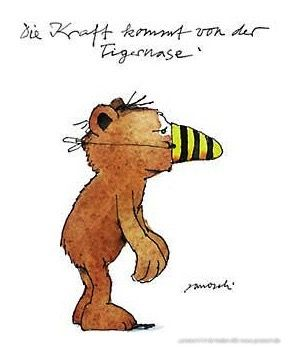 Die Kraft kommt von der Tigernase - #Kraft, #Postkarte, #Janosch