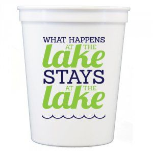 Stadium Cups - What Happens at the Lake -