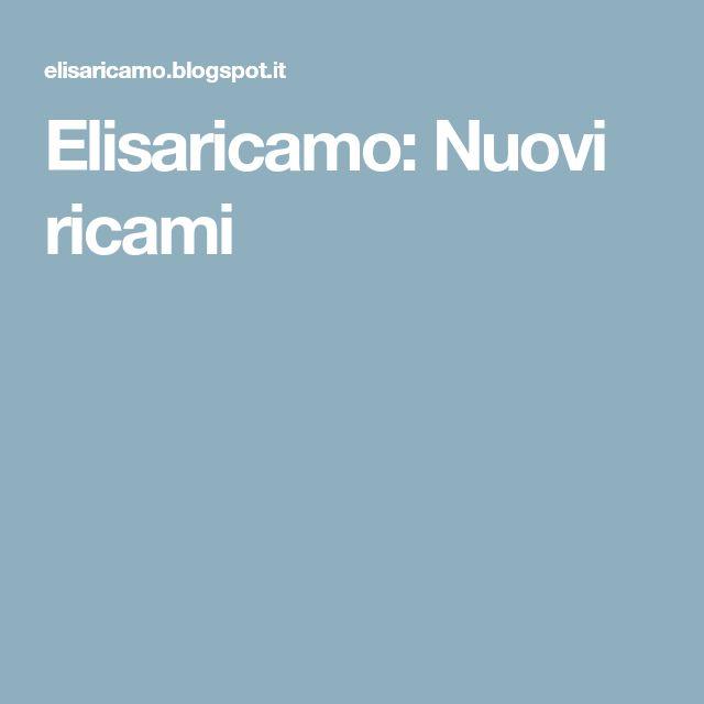 Elisaricamo: Nuovi ricami