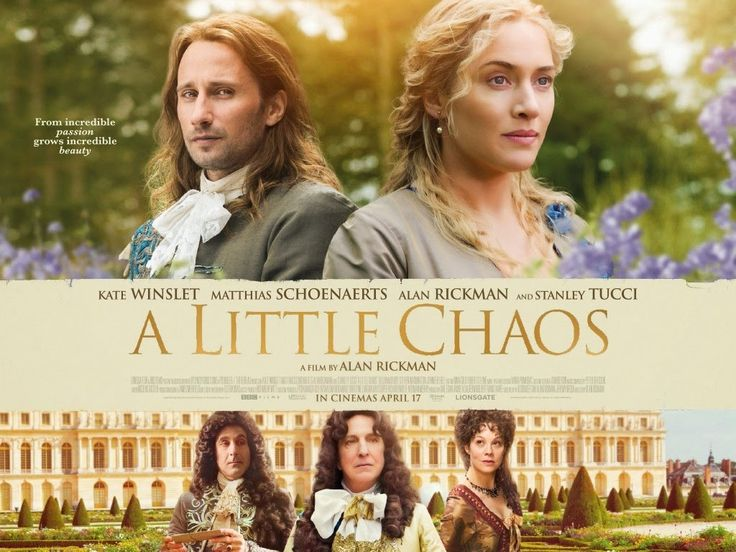 As A Devout Francophile I Will See Any Film Set In France So I M Looking Forward To A Little Chaos Which Will Be Relea A Little Chaos Chaos Movie Alan Rickman