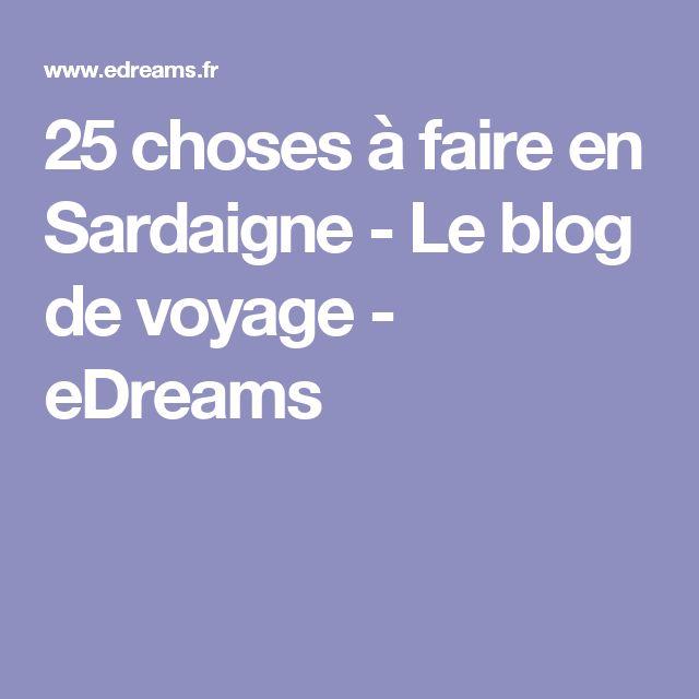 25 choses à faire en Sardaigne - Le blog de voyage - eDreams