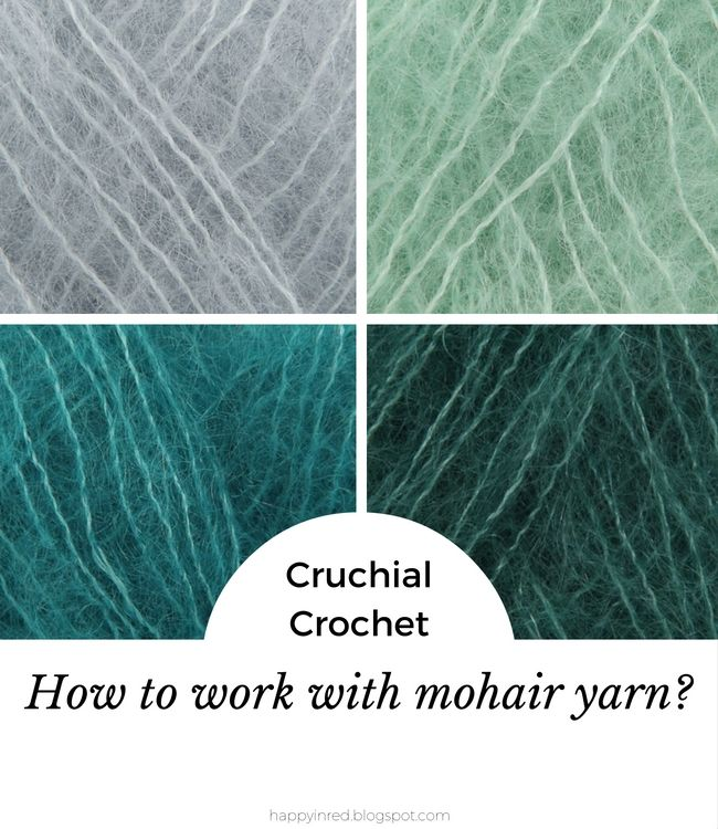 Crucial crochet #1: how to work with mohair yarn