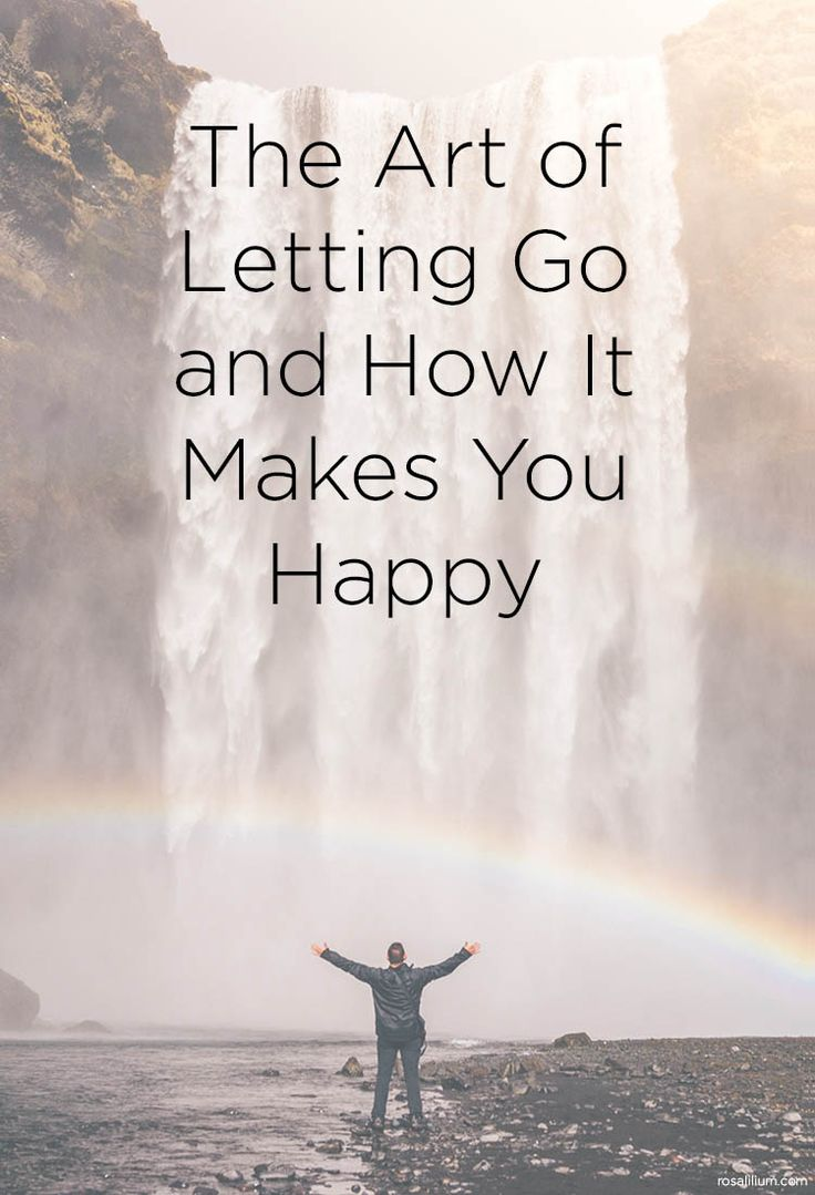 The Art of Letting Go and How It Makes You Happy - ideas on how to deal with stress, let go of toxic situations and choose happiness.