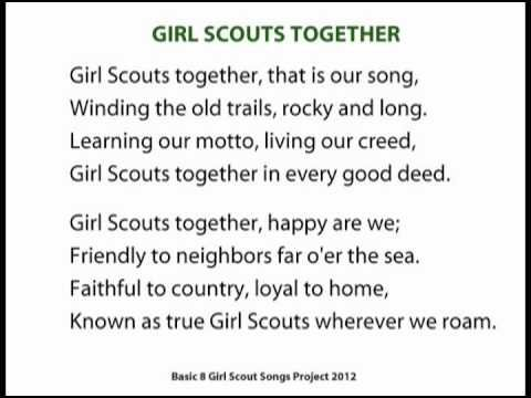 Girl Scouts Together One of the Basic 8 Songs every Girl Scout should know