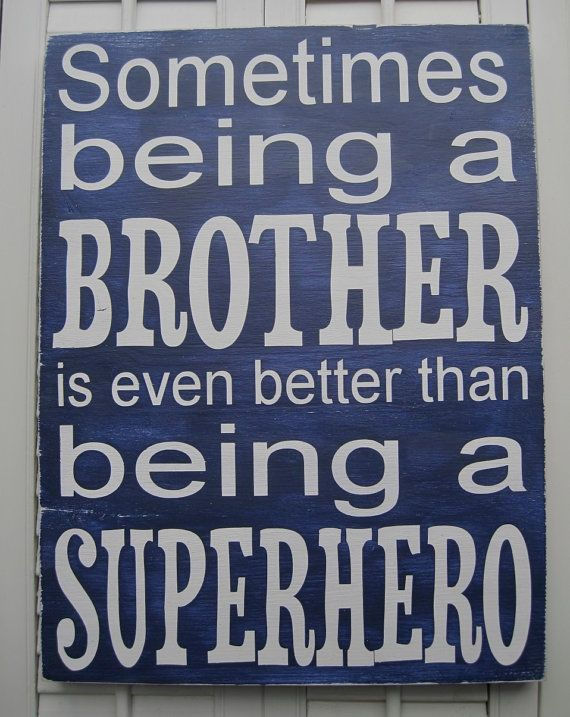 Brother's love: Boys Bedrooms, Big Boys, Boy Rooms, Big Brothers, Super Heroes, Boys Room, Little Boys, Brother Quotes, Superhero