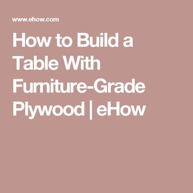 Best 25 furniture grade plywood ideas on pinterest for Furniture grade plywood