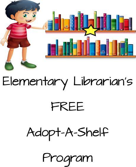 Elementary Librarian's Adopt-A-Shelf Program - Elementary Librarian