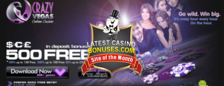 Casino of the Month August award goes out to: Crazy Vegas Casino! http://www.latestcasinobonuses.com/casinos/crazy_vegas.html