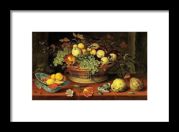 Balthasar Van Der Ast Framed Print featuring the painting Still Life With Basket Of Fruit by Balthasar van der Ast