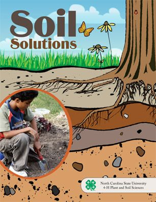 Soil Solutions brims with hands-on science lessons that utilize the local school landscape to connect students to the world of soils and plants in an inviting and relevant way.