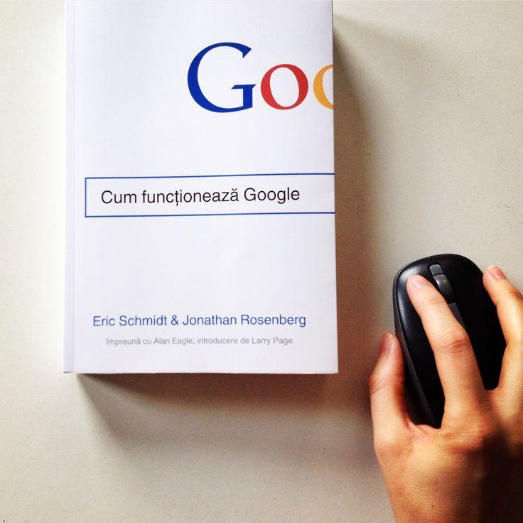 Cum funcționează Google - de Eric Schmidt, Jonathan Rosenberg, Alan Eagle, introducere de Larry Page. #editurapublica  #howgoogleworks