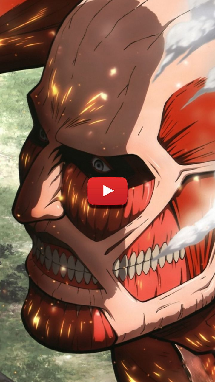 The Colossal Titan Shingeki No Kyojin Attack On Titan Colossal Titan Face Aot Colossal Titan In 2020 Live Wallpapers Anime Attack On Titan