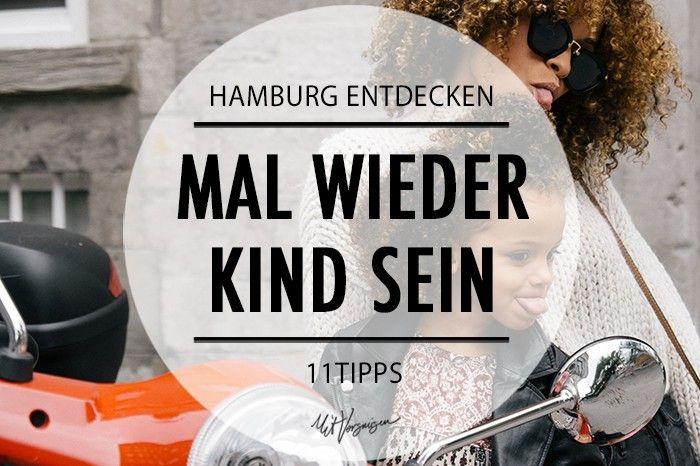 Hamburg entdecken: Mal wieder Kind sein ~ von Hamburg-Mit-Vergnuegen
