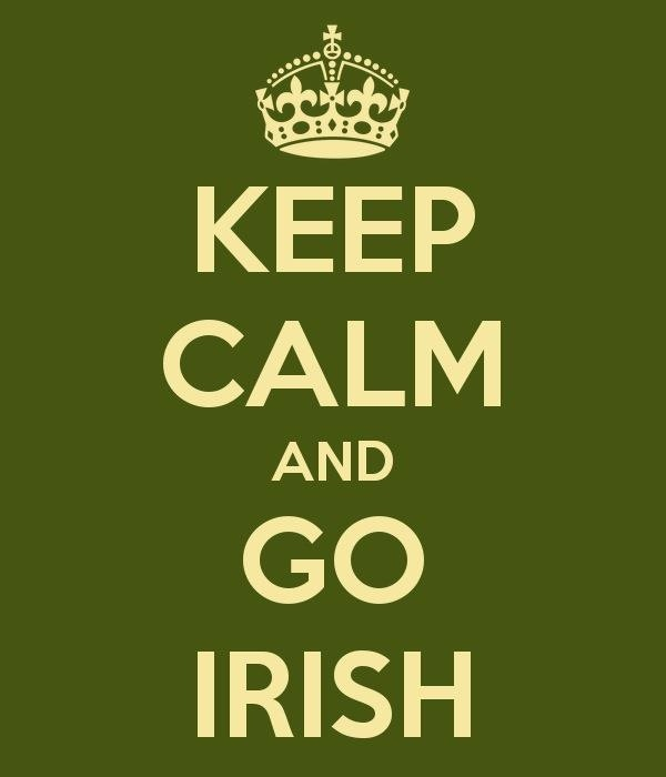 Keep Calm and GO IRISH! Notre Dame.    Thanks @Jude JM