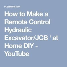 How to Make a Remote Control Hydraulic Excavator/JCB ' at Home DIY - YouTube