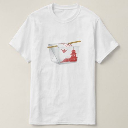 Take out chinese food t shirt - click to get yours right now!