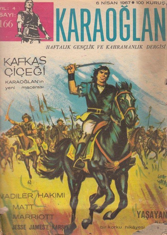 KARAOĞLAN Haftalık Gençlik Ve Kahramanlık Dergisi Sayı 166 Kafkas Çiçeği 06.04.1967 - Çizgi Roman Diyarı