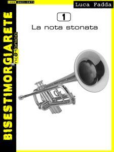 """[...] Non domandarci la formula che mondi possa aprirti [...]: """"La nota stonata"""", Luca Fadda - La distrazione..."""