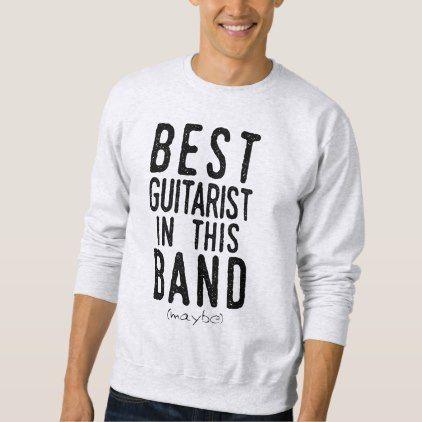 Best Guitarist (maybe) (blk) Sweatshirt - metallic style stylish great personalize