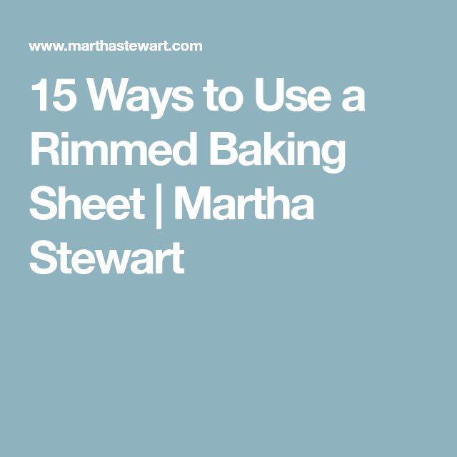 15 Ways to Use a Rimmed Baking Sheet | Martha Stewart