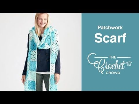 Crochet Patchwork Scarf + Tutorial | Crochet | Caron cakes crochet