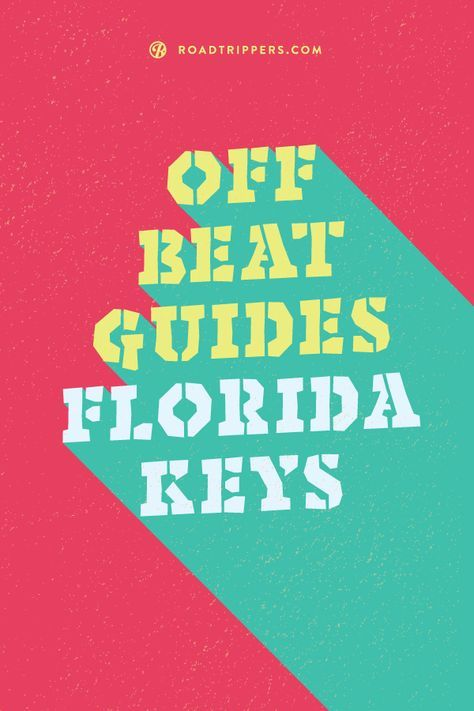 Roadtrippers' guide to the offbeat Florida Keys.
