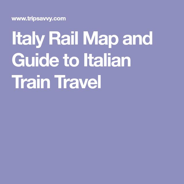 Italy Rail Map and Guide to Italian Train Travel