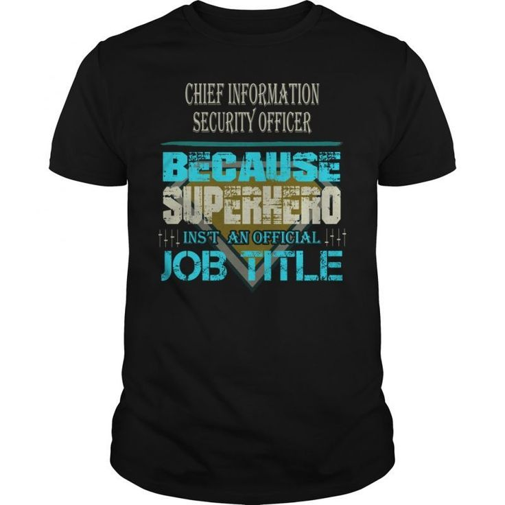 18 best Security Officer T-Shirt Collection images on Pinterest - chief information security officer sample resume